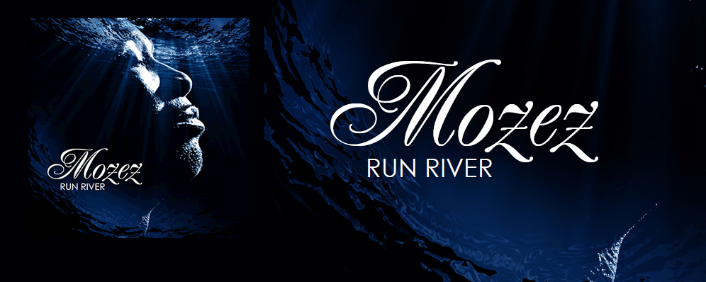 'Run River', the second single from Mozez Out Now!