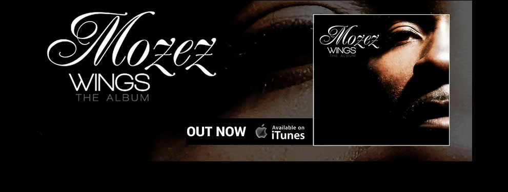 Mozez new album WINGS is Out Now!